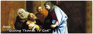 Presentation of Jesus - Anna