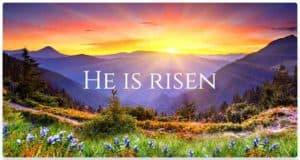 Quote: He is Risen