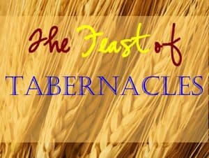 Sign: The Feast of Tabernacles