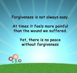 "Quote: ""Forgiveness is not..."""