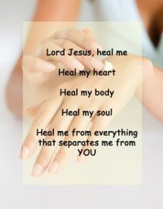"Quote - Heal Me: ""Lord Jesus, Heal me..."""