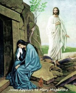 Jesus appears to Mary Magdalene outside His empty tomb