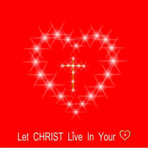 """Red card with white heart and cross plus the words, """"Let Christ live in your heart"""""""