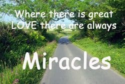 Quote: Love & Miracles