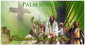 Palm Sunday Quote: Hosanna...