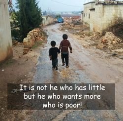 "Quote: ""It is not he who has little..."""