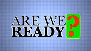 Q. Are we ready?
