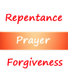 Quote: Repentance, prayer and forgiveness