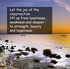 "Quote: ""Joy of resurrection..."""