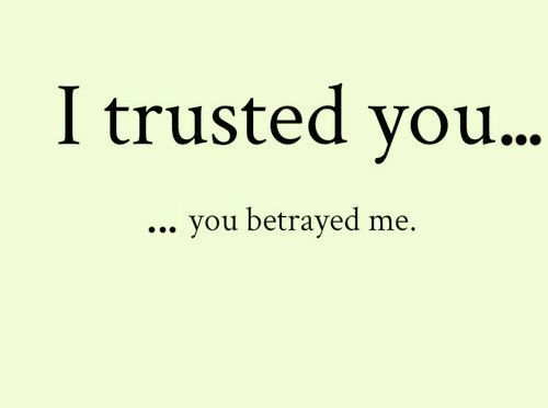 "Quote: "" I Trusted You..."""