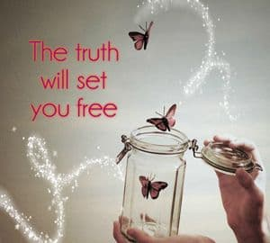 Quote: The truth will set you free
