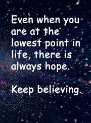 Quote: Keep believing.
