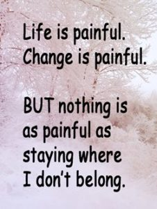 Quote: Life is painful...