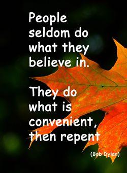 Quote: People seldom do...