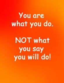 Quote: Actions - You are what you do...
