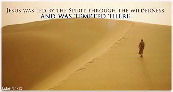 Jesus Tempted for 40 days in the desert.