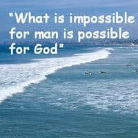 "Seaside with quote: ""What is impossible..."""