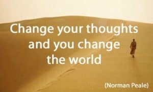 Quote: Change your thoughts...