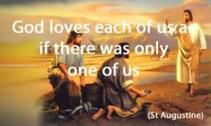 Quote: God loves each of us as...