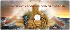 Most Holy Body And Blood Of Jesus