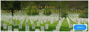 Resurrection: God of the Living (Link)