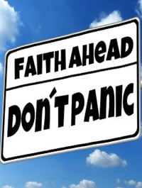 Faith, don't panic!
