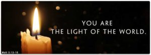 Jesus tells His Disciples, they are the Light of the World
